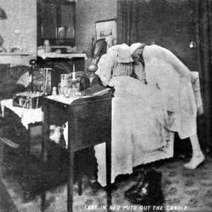Last in Bed Puts Out the Candle, Late 19th Century