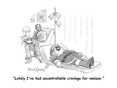 """""""Lately I've had uncontrollable cravings for venison."""" - Cartoon-Mort Gerberg-Premium Giclee Print"""