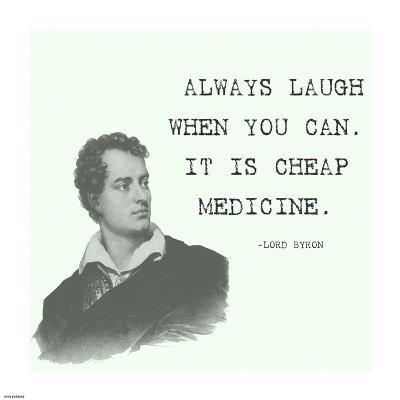 Laugh When You Can Quote-Veruca Salt-Art Print