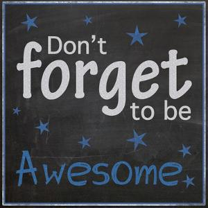 Be Awesome by Lauren Gibbons