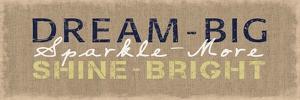 Dream Big by Lauren Gibbons