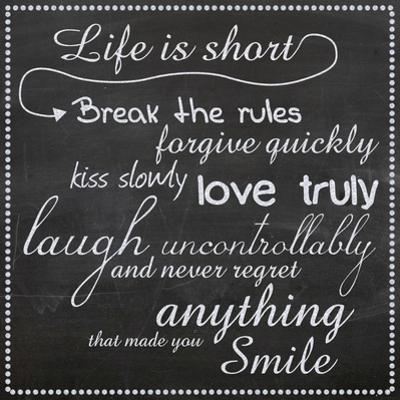 Life Is Short Chalk White by Lauren Gibbons