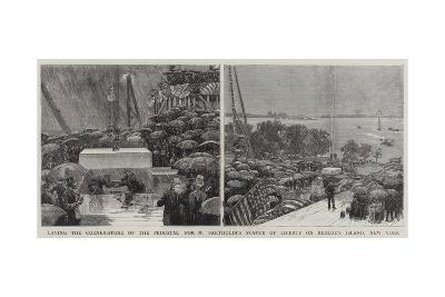 Laying the Corner-Stone of the Pedestal for M Bartholdi's Statue of Liberty on Bedloe's Island--Giclee Print