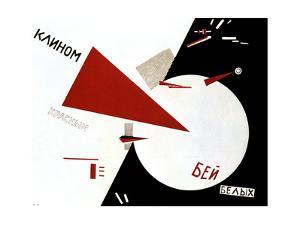 Beat the Whites with the Red Wedge, 1920 by Lazar Markovich Lissitzky