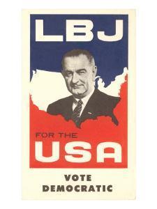 LBJ, Vote Democratic Election Poster