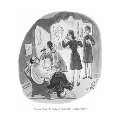 """Le coiffure, le wave permanent?comprenez?"" - New Yorker Cartoon-Mary Gibson-Premium Giclee Print"
