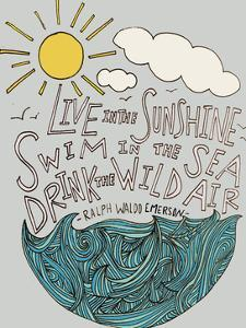 Live In The Sunshine by Leah Flores