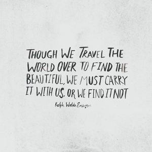 Travel Beautiful by Leah Flores