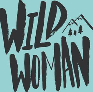 Wild Woman by Leah Flores