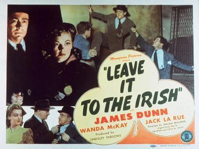 Leave It to the Irish, 1944--Art Print