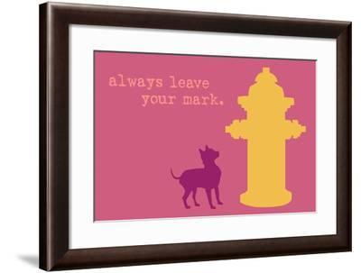 Leave Your Mark - Pink Version-Dog is Good-Framed Art Print