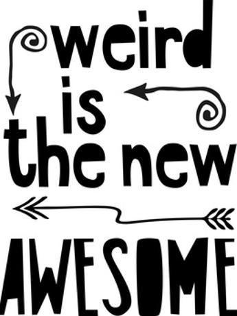Awesome Weird by Lebens Art