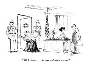 """""""All I know is she has unlimited access."""" - New Yorker Cartoon by Lee Lorenz"""