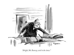 """Alright, Ms. Ramsey, send in the clones."" - New Yorker Cartoon by Lee Lorenz"