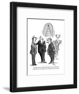 """Brockhurst has an M.B.A. from Harvard and a Ph.D. from Columbia, but ever?"" - New Yorker Cartoon by Lee Lorenz"