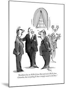"""""""Brockhurst has an M.B.A. from Harvard and a Ph.D. from Columbia, but ever?"""" - New Yorker Cartoon by Lee Lorenz"""