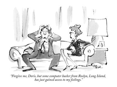 """""""Forgive me, Doris, but some computer hacker from Roslyn, Long Island, has?"""" - New Yorker Cartoon by Lee Lorenz"""