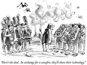"""Here's the deal.  In exchange for a ceasefire, they'll share their techno…"" - New Yorker Cartoon by Lee Lorenz"