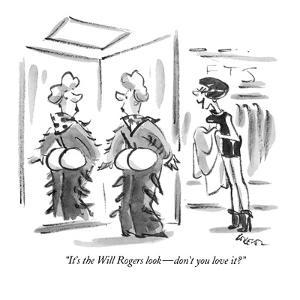 """""""It's the Will Rogers look?don't you love it?"""" - New Yorker Cartoon by Lee Lorenz"""