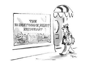 Man walks past a restaurant that has a sign on the window that reads 'The ? - New Yorker Cartoon by Lee Lorenz