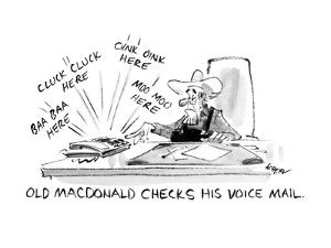 Old MacDonald Checks His Voice Mail:  - New Yorker Cartoon by Lee Lorenz