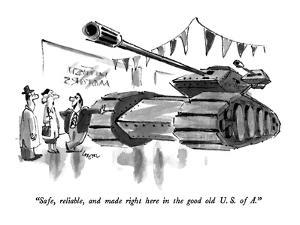 """""""Safe, reliable, and made right here in the good old U.S. of A."""" - New Yorker Cartoon by Lee Lorenz"""