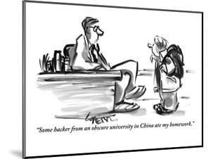 """""""Some hacker from an obscure university in China ate my homework."""" - New Yorker Cartoon by Lee Lorenz"""