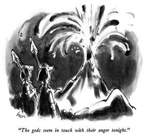 """""""The gods seem in touch with their anger tonight."""" - New Yorker Cartoon by Lee Lorenz"""
