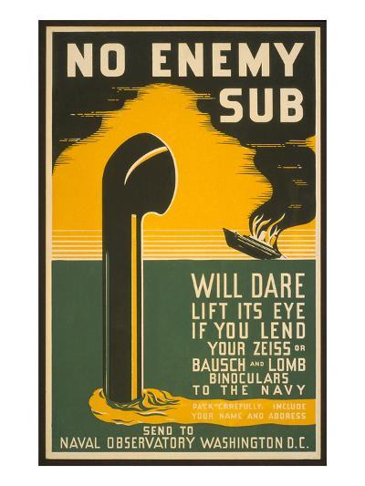 Lend Your Binoculars to the Navy, WW II Poster--Art Print