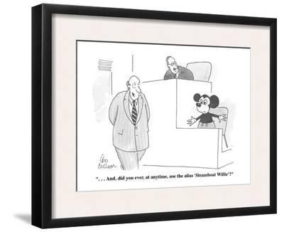 """. . . And, did you ever, at anytime, use the alias 'Steamboat Willie'?"" - Cartoon"