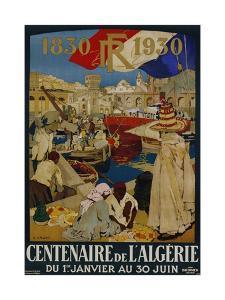 Centenaire De L'Algerie Poster by Leon Cauvy
