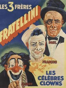 Les trois frères Fratellini, Paul, François, Albert, les célèbres clowns