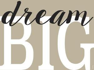 Dream Big 2 by Leslie Wing
