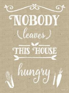 Nobody Leaves House Hungry Burlap Distress Treatment by Leslie Wing