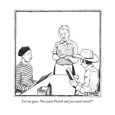 """""""Let me guess. You want French and you want ranch?"""" - New Yorker Cartoon-Matthew Diffee-Premium Giclee Print"""