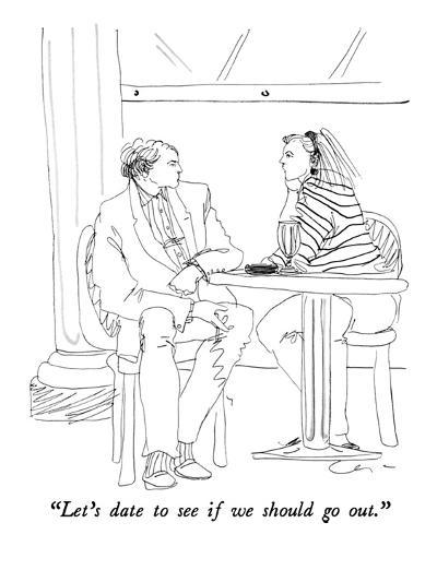 """""""Let's date to see if we should go out."""" - New Yorker Cartoon-Richard Cline-Premium Giclee Print"""