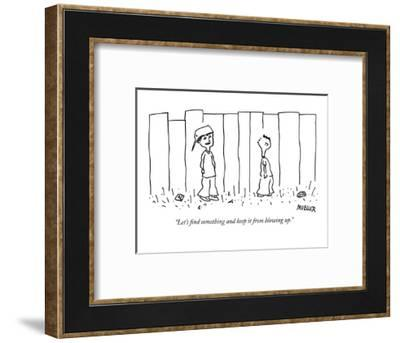 """Let's find something and keep it from blowing up."" - New Yorker Cartoon-Peter Mueller-Framed Premium Giclee Print"