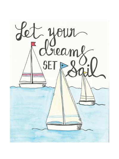 Let Your Dreams-Monica Martin-Art Print