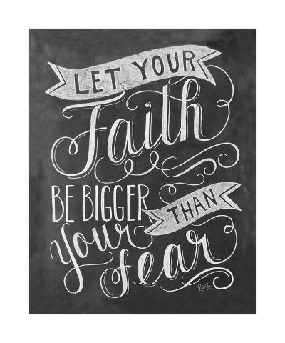 Let Your Faith Be Bigger Than Your Fear-L^A^ Pop Art-Giclee Print