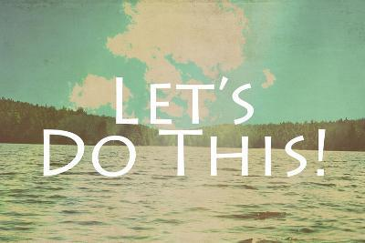 Lets Do This-Vintage Skies-Giclee Print