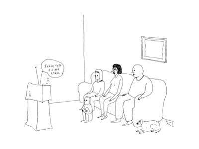 """A television set thinks """"There they all are again"""" as a family sits at the... - New Yorker Cartoon by Liana Finck"""