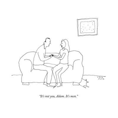 """It's not you, Adam. It's men."" - New Yorker Cartoon by Liana Finck"