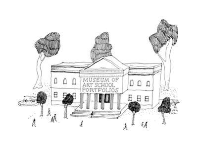 """Museum with the title """"Museum of Art School Portfolios"""". - New Yorker Cartoon by Liana Finck"""