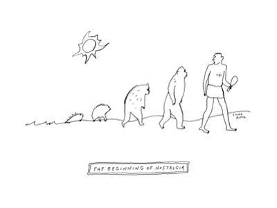 The Beginning of Nostalgia -- The ascent of man with the homo samien looki... - New Yorker Cartoon by Liana Finck