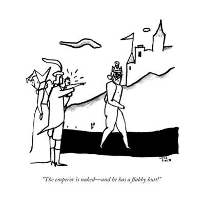 """""""The emperor is naked—and he has a flabby butt!"""" - New Yorker Cartoon by Liana Finck"""