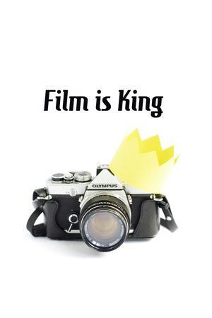 Film is King