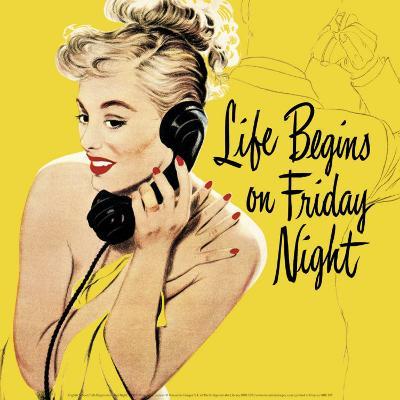 Life Begins on Friday Night--Art Print