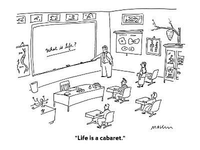 """Life is a cabaret."" - Cartoon-Michael Maslin-Premium Giclee Print"
