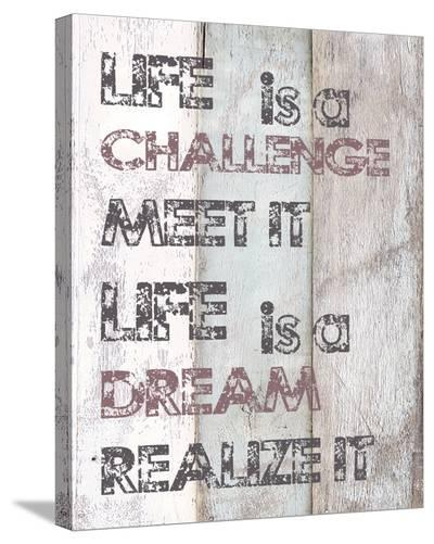 Life Is A Challenge--Stretched Canvas Print