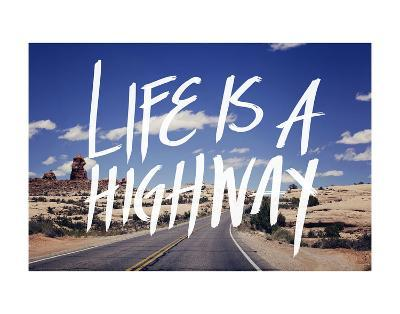 Life is a Highway-Leah Flores-Art Print